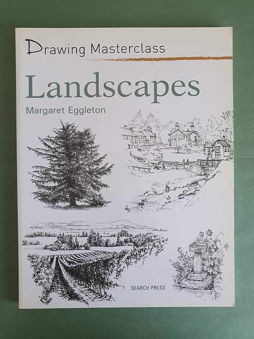 M. Eggleton - Drawing Masterclass: Landscapes