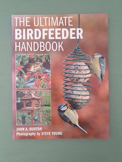 J. Burton - The Ultimate Bird Feeder Handbook