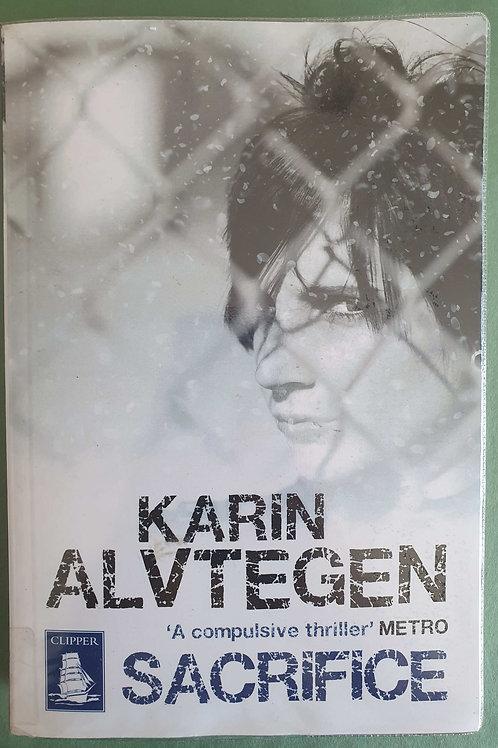 Karin Alvtegen - Sacrifice