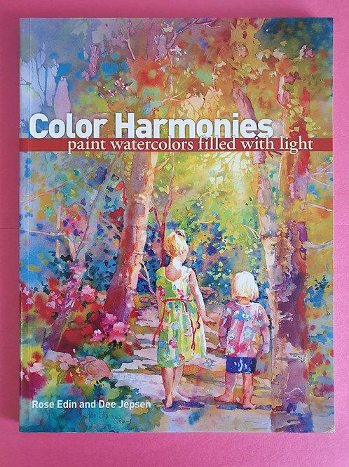 R. Edin, Dee Jepsen - Color Harmonies: Paint Watercolors Filled with Light