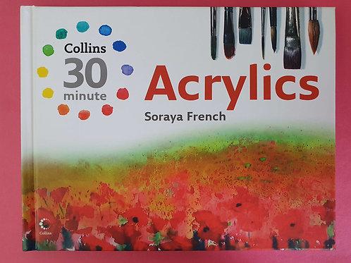 Soraya French - Collins 30 Minute Acrylics