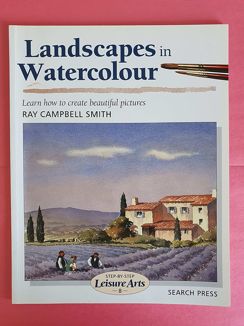 Ray Campbell Smith - Landscapes in Watercolour