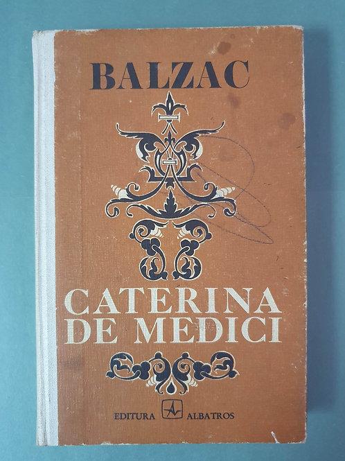 Honoré de Balzac - Caterina de Medici