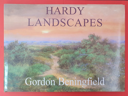 Gordon Beningfield - Hardy Landscapes