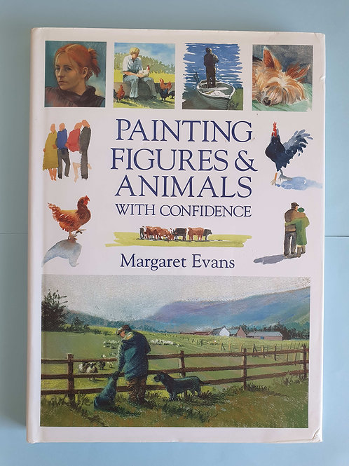 Margaret Evans - Painting Figures & Animals With Confidence