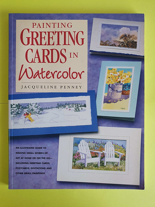 Jacqueline Penney - Painting Greeting Cards in Watercolor