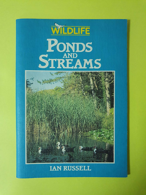 Ian Russell - Ponds and Streams