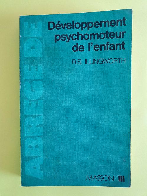R.S. Illingworth - Développement psychomoteur de l'enfant