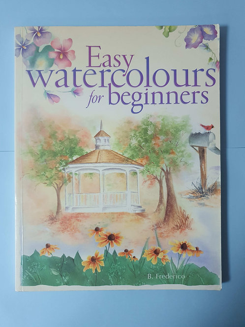 B. Frederico - Easy watercolours for beginners