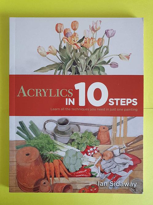 Ian Sidaway - Acrylics in 10 Steps