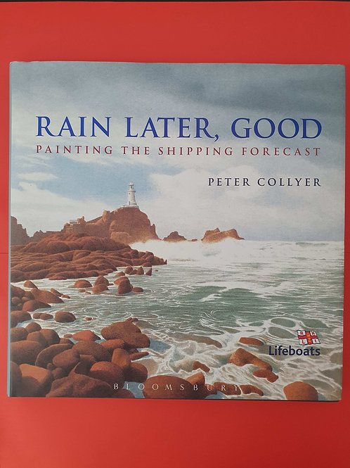 Peter Collyer - Rain Later, Good