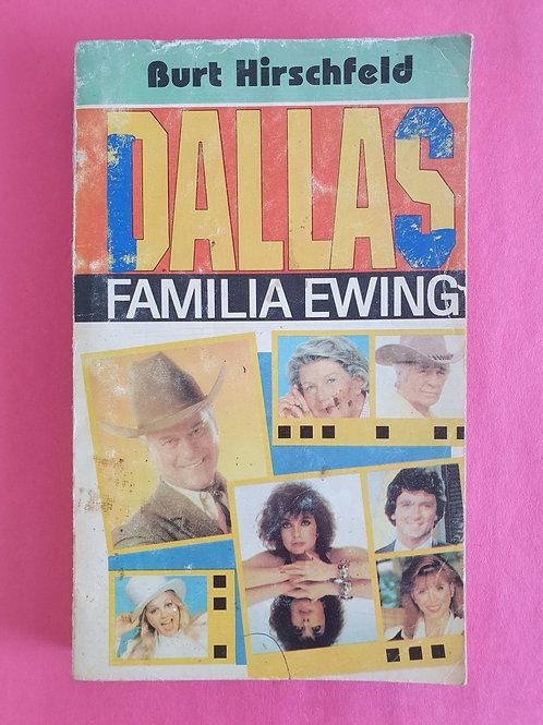 Burt Hirschfeld - Dallas - Familia Ewing