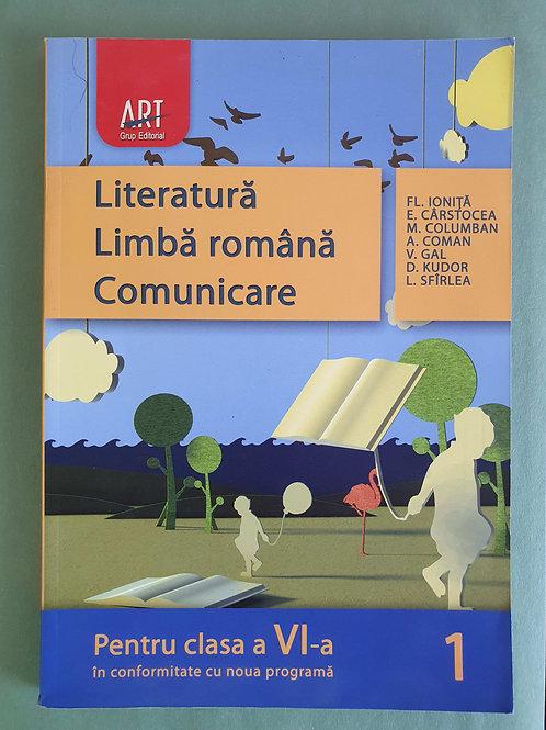 Literatură, Limba română, Comunicare - Pentru clasa a VI-a (sem. 1; sem. 2)