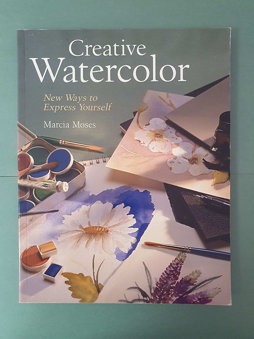 Marcia Moses - Understanding Color: Creative Techniques in Watercolor