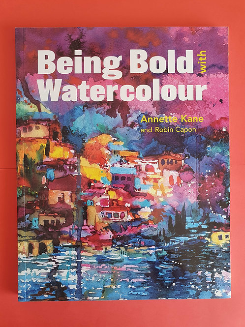 Annette Kane - Being Bold with Watercolour