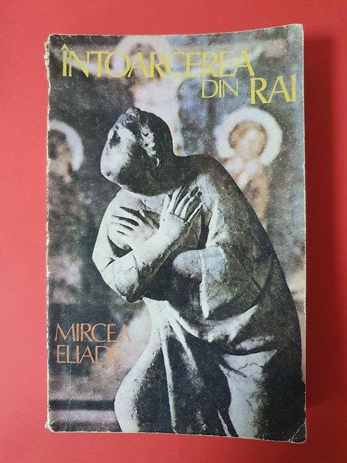 Mircea Eliade - Întoarcerea din Rai