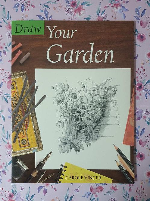 Carole Vincer - Draw Your Garden