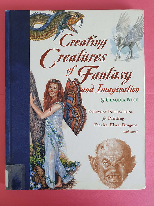 Claudia Nice - Creating Creatures of Fantasy and Imagination