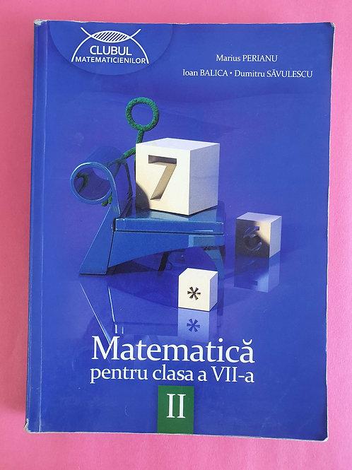 Matematică pentru clasa a VII - a - semestrul II