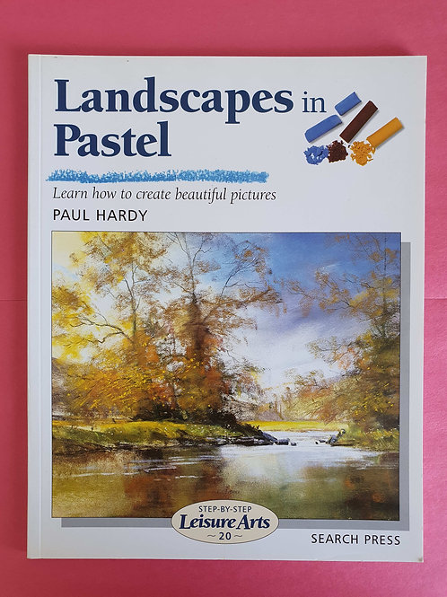 Paul Hardy - Landscapes in Pastel