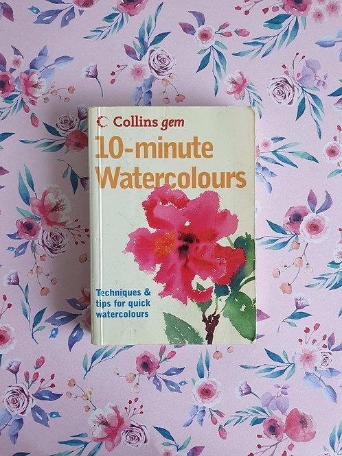 Hazel Soan - 10 Minutes Watercolours