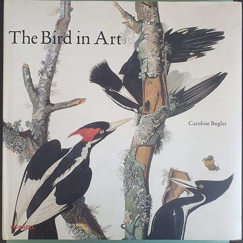 Caroline Bugler - The Bird in Art