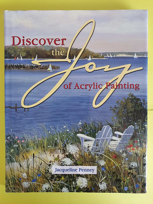 Jacqueline Penney - Discover the Joy of Acrylic Painting