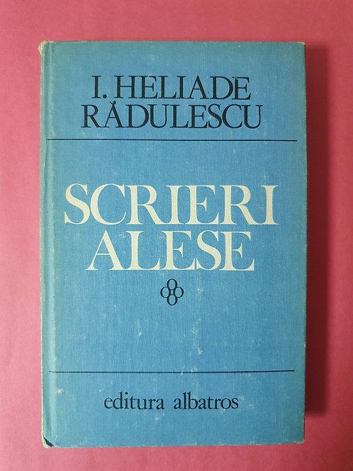 I. Heliade Rădulescu - Scrieri alese