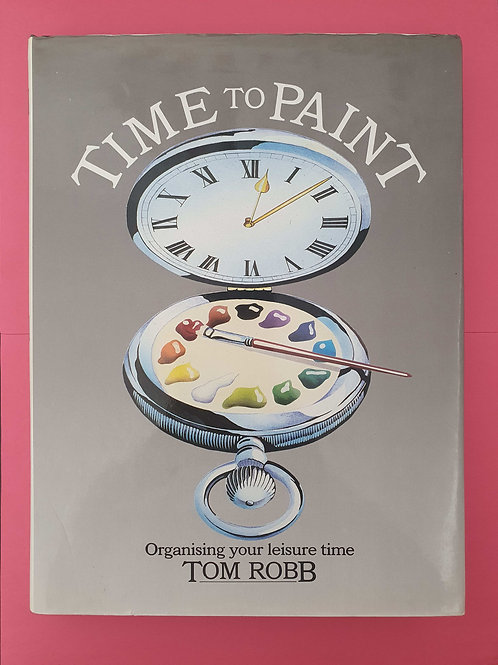 Tom Robb - Time to paint