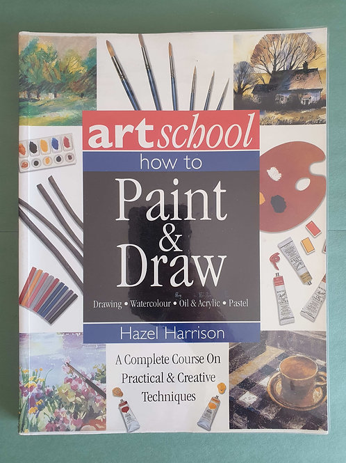 Hazel Harrison - How to Paint and Draw