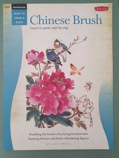 Lucy Wang - Watercolor: Chinese Brush (How to Draw & Paint)