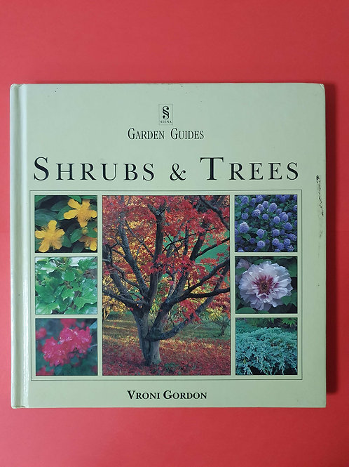 Shrubs and Trees (Garden Guides)