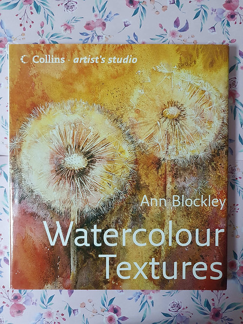 Ann Blockley - Watercolour Textures
