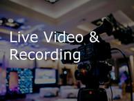 Live Video & Recording