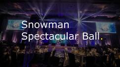 Snowman Spectacular Ball