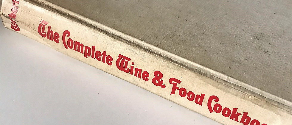 The Complete Wine and Food Cookbook (1970)