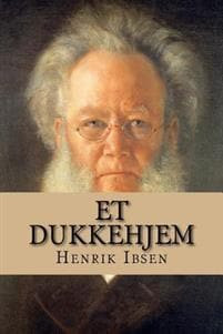 Henryk Ibsen, Dom lalki. Nora. Język samotności