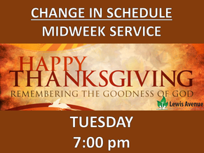 *Special Midweek Service Changed