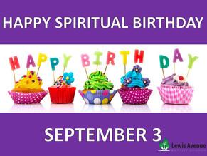 Celebrating Everyone's Spiritual Birthday!