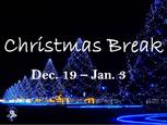 Christmas Break Schedule