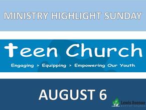 Ministry Highlight Sunday: Teen Church
