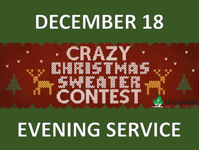 Crazy Christmas Sweater Contest in the evening service!