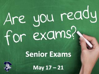 Senior Exams next week!