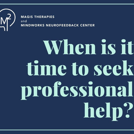 When is it time to seek professional help?