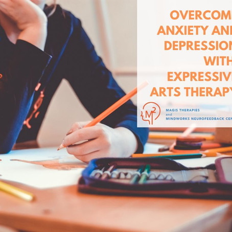 Overcome Anxiety and Depression with Expressive Arts Therapy