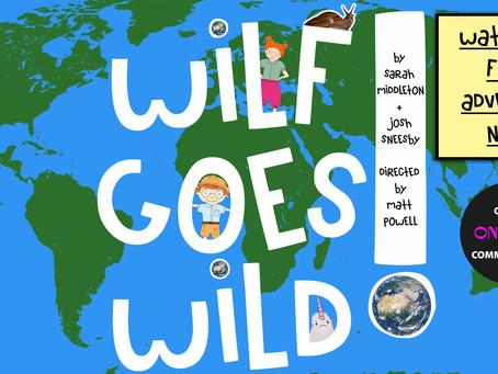 Wilf Goes Wild!