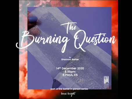 Better in Person 3 - The Burning Question