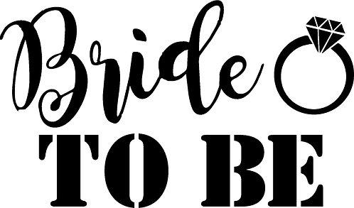 Bride Tshirt - BRIDE TO BE 2