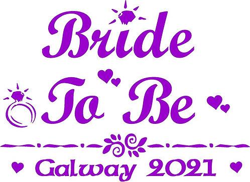 Bride Tshirt - BRIDE TO BE 1