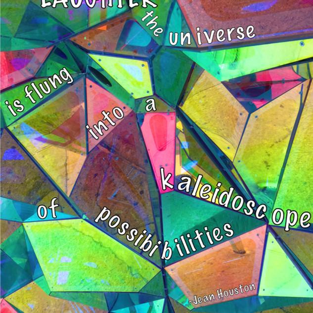 Kaliedoscope of Possibilities